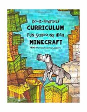 Do It Yourself Curriculum - Fun-Schooling with Minecraft: 400 H... Free Shipping