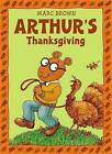 Arthur's Thanksgiving by Marc Brown (Paperback, 2011)
