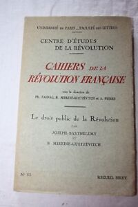 Cahiers-de-la-revolution-francaise-Le-droit-public-Barthelemy-Mirkine