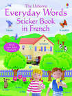 Everyday Words in French by Felicity Brooks (Paperback, 2005)