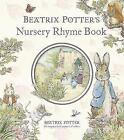 Beatrix Potter's Nursery Rhyme Book by Beatrix Potter (Hardback, 2006)