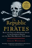 The Republic Of Pirates: Being The True And Surprising Story Of The Caribbean Pi on sale
