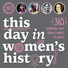 2017 This Day in Women's History Boxed Calendar 365 Remarkable Ways Women Chang