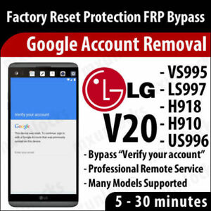 Details about Remote Service Google Account Removal FOR ALL LG STYLO 2/3 G3  G4 G5 G6 V10 V20 E