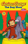 Curious George: The Dog Show: Curious about Grouping by Turtleback Books (Hardback, 2007)