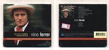 Cd NINO FERRER Les plus belles chansons NUOVO sigillato 1998 The best of