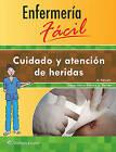 Enfermeria Facil. Cuidado y Atencion de Heridas by Lippincott Williams & Wilkins (Paperback, 2016)