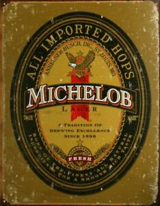 Michelob Beer Vintage Retro Tin Metal Sign 13 x 16in