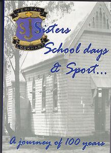 ST-JOSEPH-039-S-LOCKKHART-1908-2008-SISTERS-SCHOOL-DAYS-amp-SPORT-A-HISTORY-VG