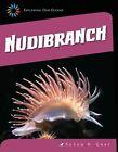 Nudibranch by Susan H Gray (Hardback, 2014)