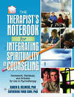 The Therapist's Notebook for Integrating Spirituality in Counseling I: Homework, Handouts and Activities for Use in Psychotherapy by Taylor & Francis Inc (Paperback, 2006)