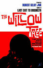 The Willow Tree: A Novel by Hubert Selby (Paperback, 1999)