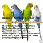 CD - Budgies - Bunnies & Other Pets - 16 eBooks with ReSell Rights