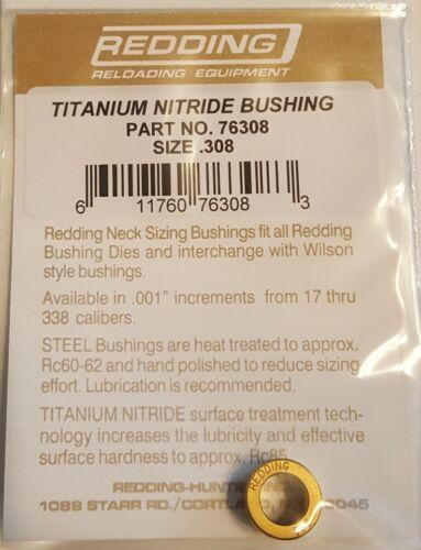 76308 REDDING TITANIUM NITRIDE .308 NECK SIZE BUSHING FREE SHIP BRAND NEW