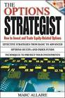 The Options Strategist: How to Invest and Trade Equity-related Options by Marc Allaire (Hardback, 2003)