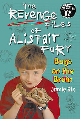Rix, Jamie, The Revenge Files of Alistair Fury: Bugs On The Brain, Very Good Boo