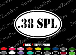 .38 SPL , Gun Decal, Oval Sticker, 651 Vinyl Die cut, Ammo Box, ToolBox, Warning