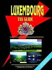 Luxembourg Tax Guide by International Business Publications, USA (Paperback / softback, 2005)
