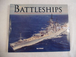 Battleships Paul Stillwell 2001 Illustrated 79-5A