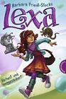 Lexa - Verhext und weggezaubert! von Barbara Friedl-Stocks (2013, Gebunden)