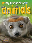 My First Book of Animals by Octopus Publishing Group (Paperback, 2008)