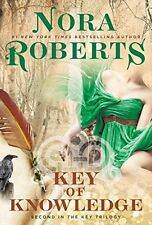 Key Trilogy: Key of Knowledge Bk. 2 by Nora Roberts (2015, Paperback)
