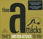 That's Mister Attack to You [Digipak] by Thee Attacks (CD, 2010, Crunchy Frog)