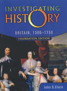Investigating-History-Britain-1500-1750-Foundation-Edition-Clare-John-Used