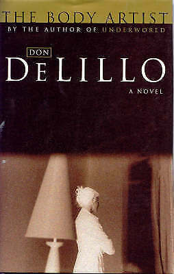 (PLEASE READ LISTING!!!) The Body Artist by Don DeLillo
