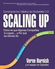 Scaling up (Dominando Los Hábitos de Rockefeller 2. 0) : Cómo Es Que Algunas...
