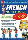 French On The Move For Kids (1CD + Guide) by Catherine Bruzzone (Audio tape, 2005)