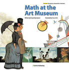 Math at the Art Museum by Group Majoongmul (Hardback, 2015)
