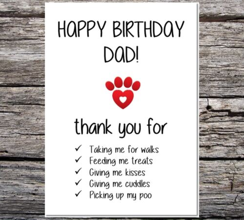 funny cute birthday card from the dog//cat mum dad brother sister