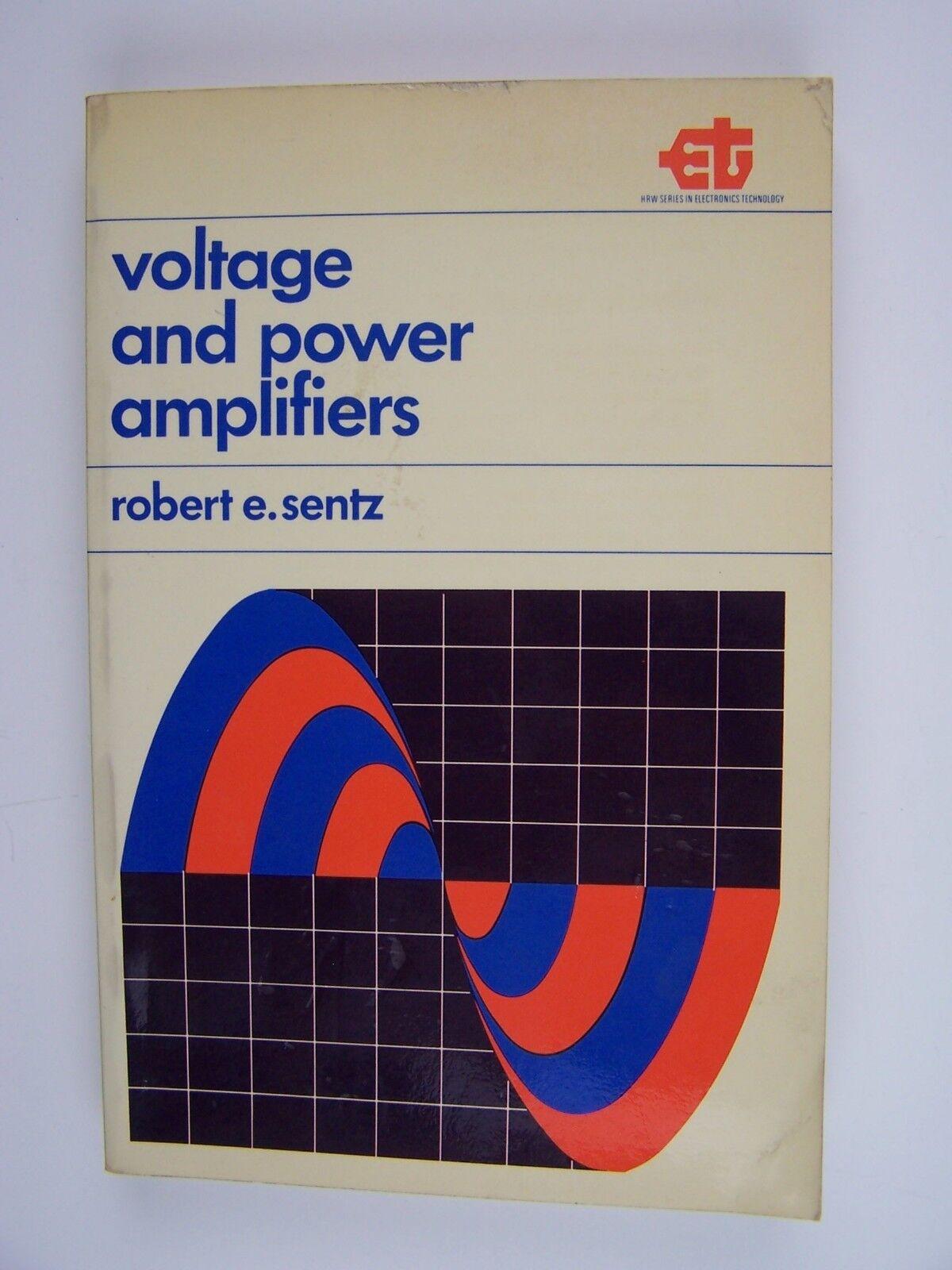 Voltage and power Amplifiers - Robert E Sentz Paperback