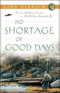 No-Shortage-of-Good-Days-by-John-Gierach-2012-Paperback