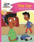 Reading Planet - The Car - Pink B: Comet Street Kids by Adam Guillain, Charlotte Guillain (Paperback, 2016)