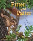 Pitter and Patter by Martha Elizabeth Sullivan (Paperback, 2015)