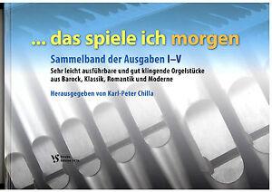 Kirchenorgel-Orgel-Noten-Das-spiele-ich-morgen-SAMMELBAND-Heft-1-5