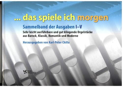 Das spiele ich morgen Heft 1-5 Kirchenorgel Orgel Noten SAMMELBAND