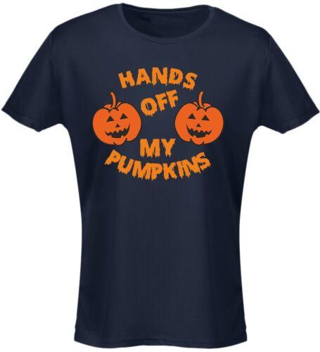 8-20 Hands Off Pumpkins Costume Fancy Dress Halloween Womens T-Shirt 8 Colours
