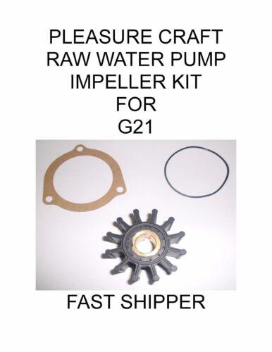 PLEASURE CRAFT RAW WATER PUMP IMPELLER KIT FOR G21 /%232