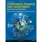 Corporate Finance and Investment: Decisions and Strategies by Philip Linsley, Bill Neale (Paperback, 2015)