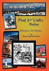 Peak & Valley Baking  : Baking for All Altitudes by Peggy McClung Puche (Hardback, 2012)