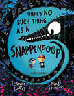 There's No Such Thing as a Snappenpoop by Jeanne Willis (Hardback, 2016)