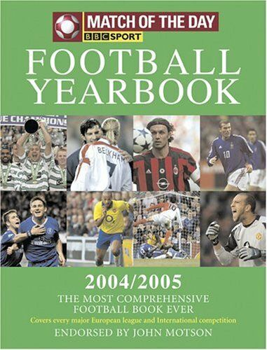 Match of the Day Football Yearbook 2004/2005,John Motson,BBC Worldwide