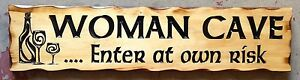 WOMAN-CAVE-Rustic-Pine-Timber-Sign