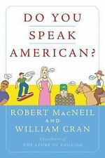 Do You Speak American? by William Cran and Robert MacNeil (2005, Paperback)