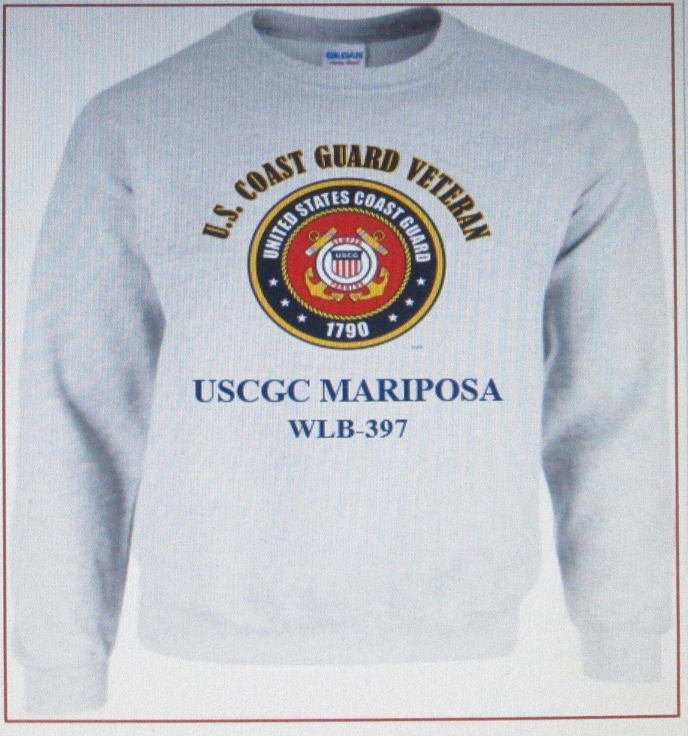 USCGC MARIPOSA  WLB-397  COAST GUARD VETERAN SWEATSHIRT