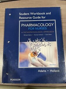 Student Workbook and Resource Guide for Pharmacology for Nurses: A P - VERY GOOD