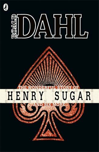 The Wonderful Story of Henry Sugar and Six More (Roald Dahl Short Stories),Roal